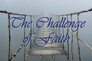 The Challenge of Faith